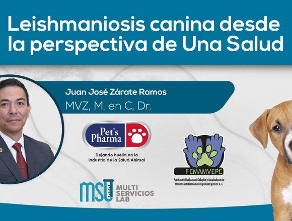 Leishmaniosis canina desde la perspectiva de Una Salud